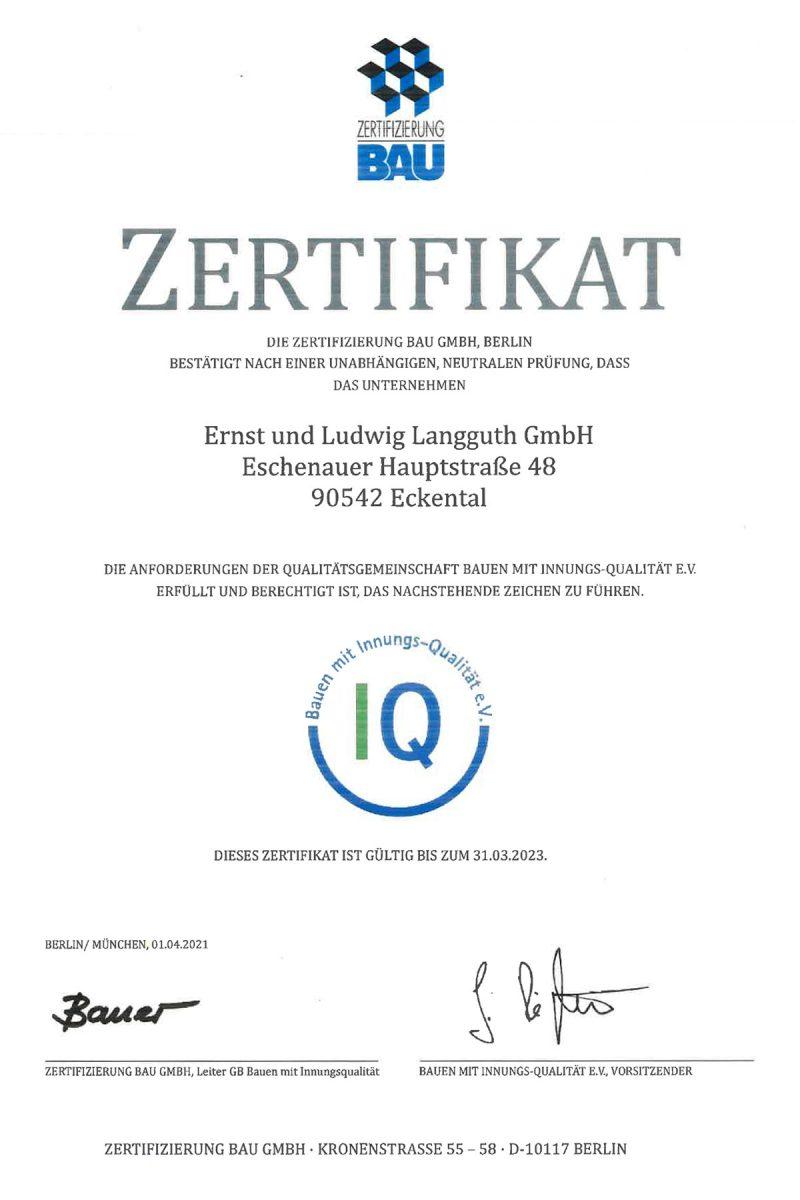 IQ-Zertifikat – Die Ernst und Ludwig Langguth GmbH erfüllt die Anforderungen der Qualitätsgemeinschaft Bauen mit Innungs-Qualität e.V. und ist berechtigt, das nachstehende Zeichen zu führen.